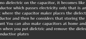 Why are dielectrics used in capacitors?